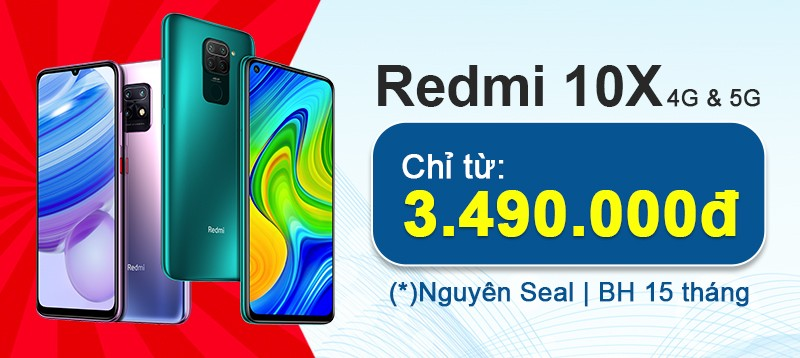 Xiaomi Redmi 10X 4G & 5G giá rẻ