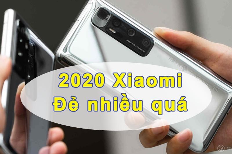 20 mẫu điện thoại Xiaomi mới nhất 2020 chắc chắn bạn chưa biết