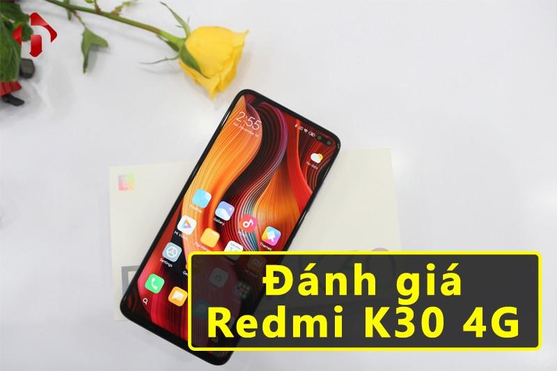 Đánh Giá Redmi K30 4G | Có nên bỏ qua Redmi K20?