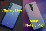 So Sánh Redmi Note 8 Pro và Vsmart Live | HungMobile