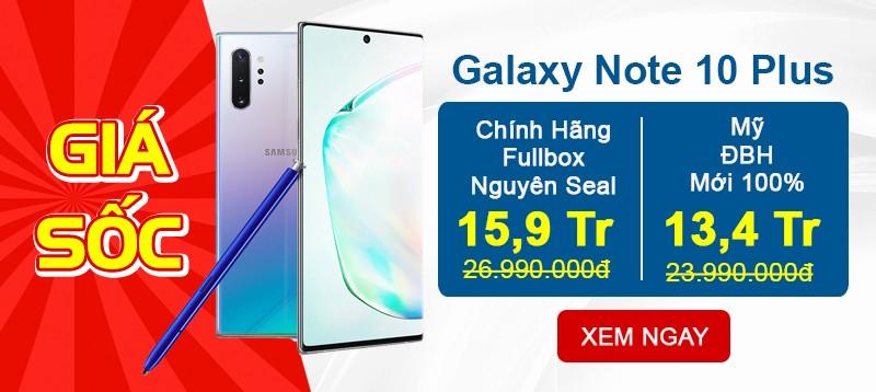 Galaxy Note 10 Plus Sẵn Hàng | Giảm Giá Sâu