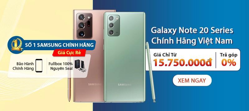 Galaxy Note 20 Chính Hãng Giá Chỉ Từ 15 Triệu