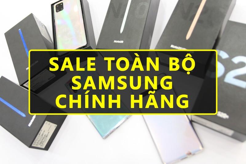SALE Lớn Up To 30% điện thoại Samsung Chính Hãng | HungMobile