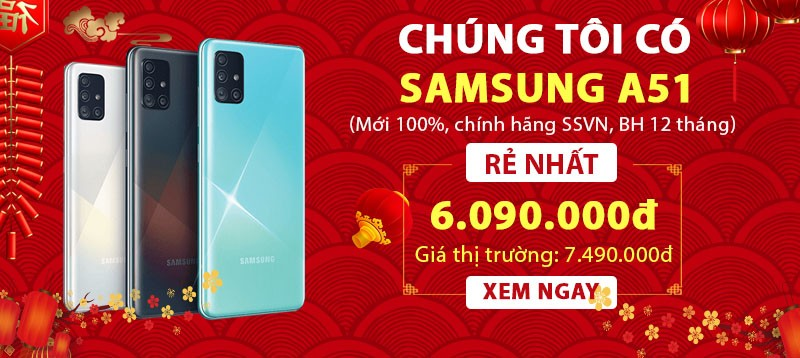 Sẵn hàng Samsung A51  Rẻ nhất thị trường