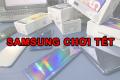 TOP 6 điện thoại Samsung chơi Tết: Chỉ 5 triệu không ngon không tính tiền