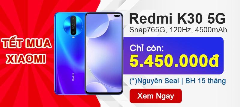 Redmi K30 5G| Sẵn Hàng giá chỉ 5.450K