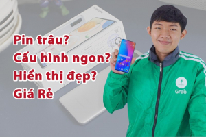 Chạy Grab nên mua điện thoại gì? Đây là 5 máy pin trâu, giá rẻ tốt nhất 2021