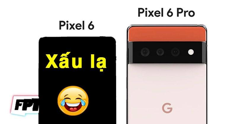 Google Pixel 6 lộ diện: Thiết kế xấu lạ, chẳng giống ai