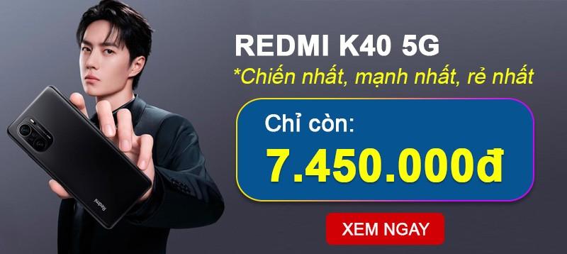 Redmi K40 vừa giảm 500K