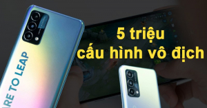 Đá bay Xiaomi, Realme Q3 Pro trở thành điện thoại cấu hình khủng giá rẻ nhất 2021
