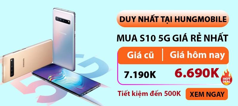 Samsung S10 5G  GIÁ SỐC: 6.690K