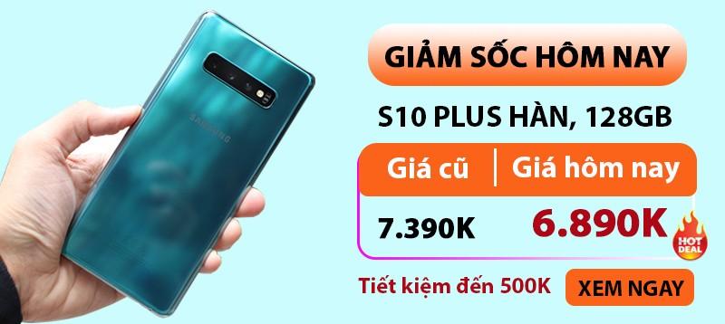 Samsung S10 Plus Hàn  Đang Sập Giá