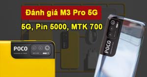 Đánh giá Poco M3 Pro 5G: Hàng chính hãng mà cấu hình ngon quá ta?