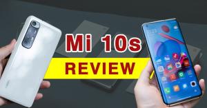 Mở hộp và review Mi 10S: Nhìn như S7 Edge, cấu hình đỉnh, loa kép chất lượng cao